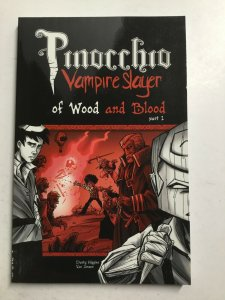 Pinocchio Vampire Slayer Of Wood And Blood Part 1 Tpb Sc Near Mint SLG