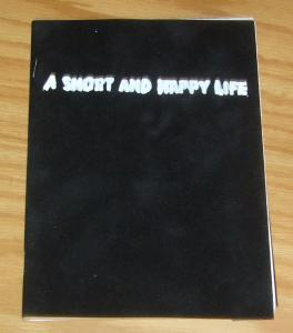 A Short and Happy Life vol. 2 #2 VF/NM k. thor jensen - signed with head sketch