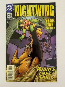 Nightwing #101 Year One Part One of Six Robins Last Stand  | DC Comics | NM