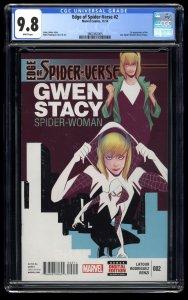Edge of Spider-Verse #2 CGC NM/M 9.8 White Pages 1st Spider-Gwen!