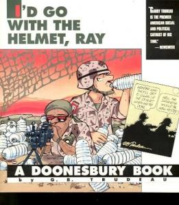 DOONESBURY BOOK-I'D GO WITH THE HELMET... VF/NM