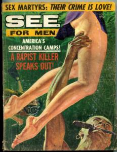 See For Men November 1962- Sex Martyrs- America's Concentration Camps