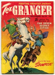 Tex Granger #19 1948- Seven Secret Cities- Golden Age Western VG