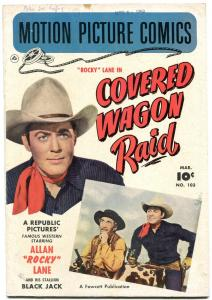 Motion Picture Comics #103 1951- Covered Wagon Raid  VG+