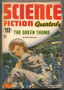 Science Fiction Quarterly Pulp #2 2/1953- Green Thumb