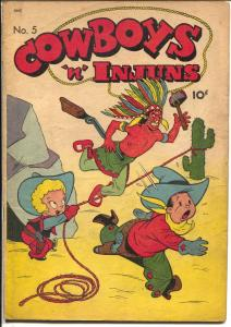 Cowboys 'n' Injuns #5 1947-ME-violent Indian cover-mostly funny stories-VG/FN