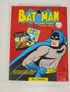 Batman: The War Years 1939-1945 Hardcover HC NEW 2015 Roy Thomas DC