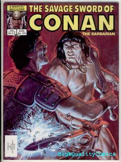 SAVAGE SWORD of CONAN #103, VF, Pablo Marcos, White Tiger, more SSOC in store