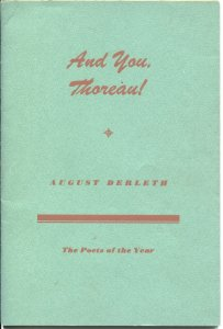 """WEIRD TALES AUTHOR-AUGUST DERLETH-""""AND YOU, THOREAU!""""--RARE POETRY EDITION '44"""