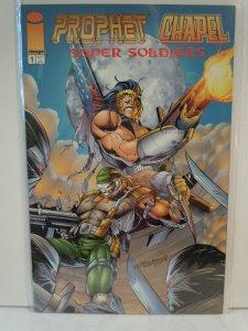 Prophet / Chapel: Super Soldiers #1