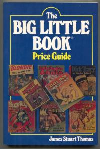 The Big Little Book Price Guide by James Stuart Thomas 1983