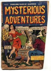 MYSTERIOUS ADVENTURES #10-weird menace-1951-PRE-CODE-HORROR