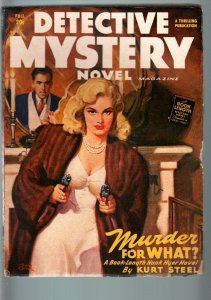 DETECTIVE MYSTERY NOVEL FALL 1948-HARD BOILED PULP-G/VG-BLONDE GUN MOLL  G/VG