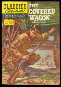 CLASSICS ILLUSTRATED #131 HRN 131-COVERED WAGON-1ST ED. VG