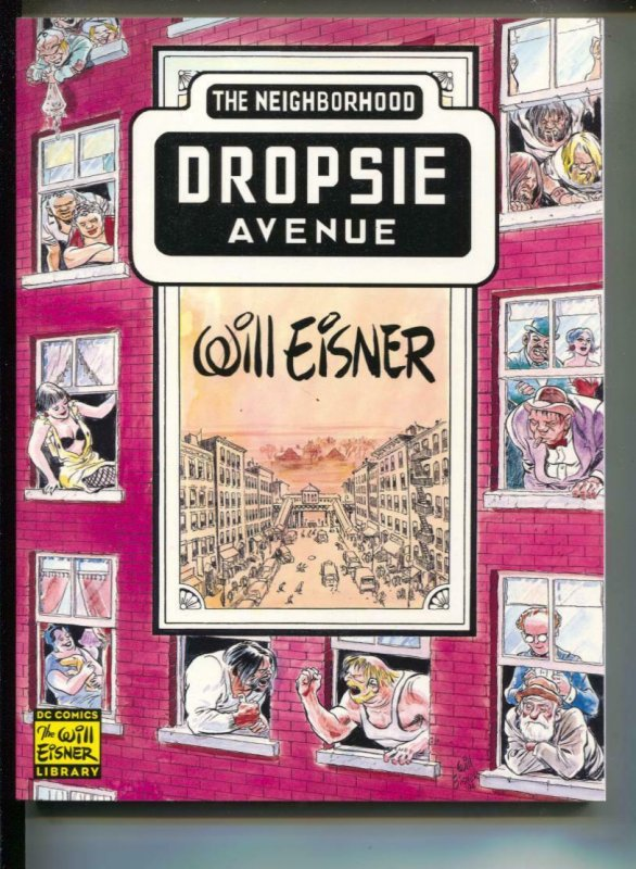 Dropsie Avenue: The Neighborhood-Will Eisner-TPB-trade