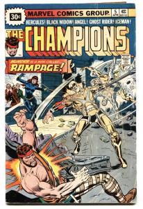 CHAMPIONS #5-30 CENT VARIANT-1976-MARVEL BRONZE AGE
