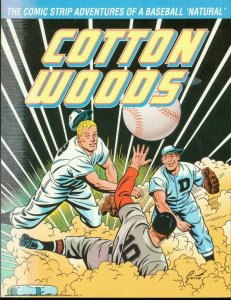 COTTON WOODS-RAY GOTTO-BASEBALL COMIC STRIP-TPB FN