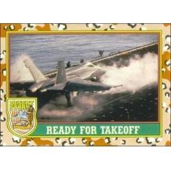 1991 Topps Desert Storm READY FOR TAKEOFF #26