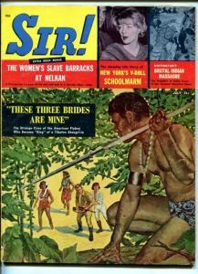 SIR!-JULY 1959-NATIVE WOMEN-CANNIBAL GAL-CUBAN WOMEN-vg