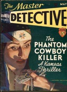 Master Detective Magazine May 1934- Phantom Cowboy Killer