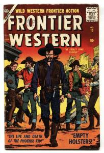 FRONTIER WESTERN #10-SID CHECK-SEVERIN-1957-ATLAS VG
