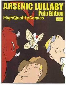 ARSENIC LULLABY - PULP EDITION,NM, Doug Paszkiewicz, NM, more AL in store