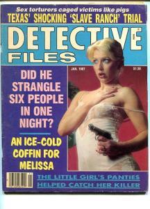DETECTIVE FILES-JAN 1987-G/VG-HARD BOILED-SPICY-MURDER-RAPE-POISON G/VG