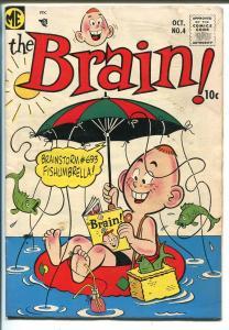 Brain #4 1957-ME-Dan DeCarlo art-very late issue-wacky cover-VG MINUS
