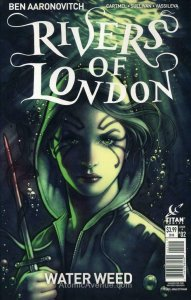 Rivers of London: Water Weed #2A VF/NM; Titan   save on shipping - details insid