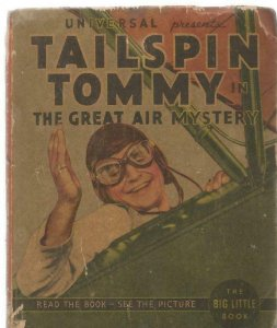 Tailspin Tommy Great Air Mystery ORIGINAL 1936 Whitman Big Little Book