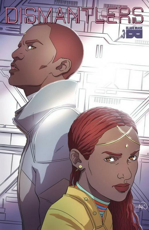 DISMANTLERS (2018 BLACK MASK COMICS) #3 PRESALE-05/22