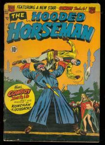HOODED HORSEMAN #27 1952-KONCHAK COSSACK-COWBOY SAHIB VG