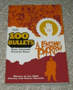 100 Bullets A Forgone Tomorrow VF/NM TPB Graphic Novel 2002 DC Vertigo 4th Print