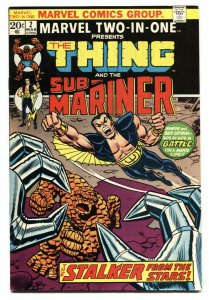 Marvel Two-In-One #2 1974-Sub-Mariner - Thing- VF/NM