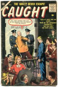Caught #2 1956- Atlas Silver Age Crime comic- Drucker- Severin G+