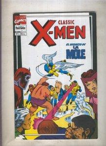 Classic X Men volumen 2 numero 04: El regreso de la Mole  (numerado 2 en tras...