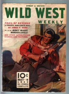 WILD WEST WEEKLY 5/9/1942-WESTERN PULP-BORDER EAGLE FN