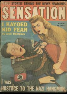SENSATION MARCH 1943-BRUTAL NAZI COVER-JACK DEMPSEY WW2 G