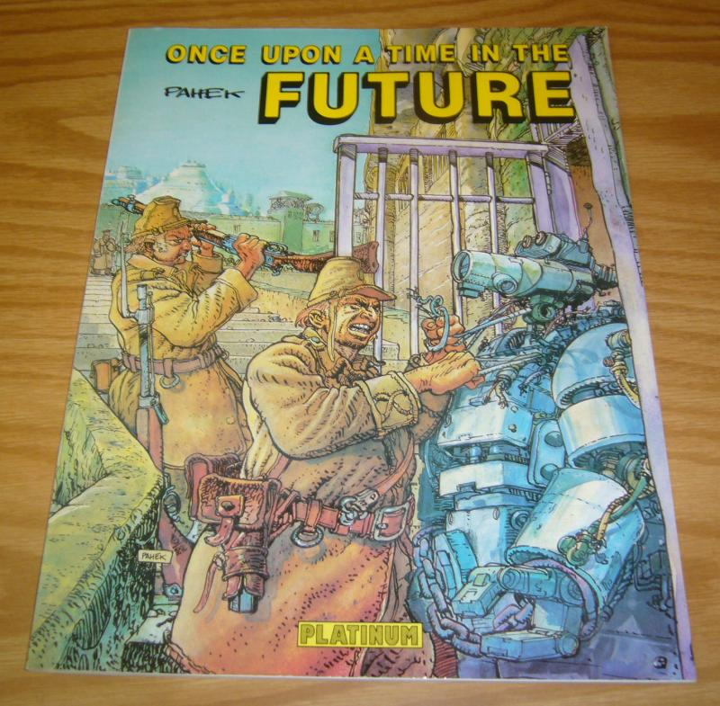 Once Upon A Time In The Future vol. 1 VF/NM zeljko pahek - platinum editions