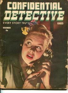 CONFIDENTIAL DETECTIVE CASES-DEC 1944-SPICY-MURDER-VICE-good G