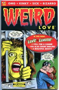WEIRD LOVE #1, 1st, NM, IDW, Horror, Love of a Lunatic, Kinky, Sick,Bizarro,2013