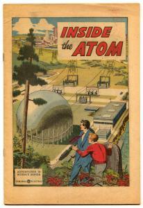 Inside The Atom 1955- Adventures in Science comics GE