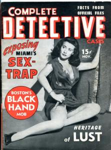 Complete Detective Cases November 1941-Black Hand Mob- Miami Sex Trap- Kirby