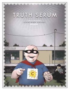 Truth Serum TPB #1 FN; Slave Labor | save on shipping - details inside