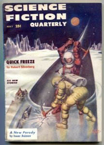 Science Fiction Quarterly May 1957- Asimov- Quick Freeze