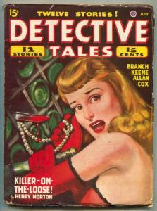 Detective Tales Pulp July 1947- Killer On The Loose VG/F