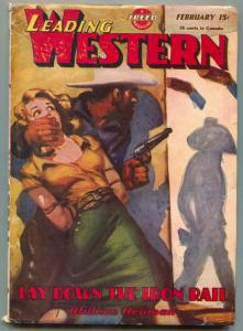 Leading Western Pulp #6 February 1946- Lay Down the Iron Rail VG+