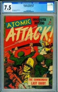 ATOMIC ATTACK # 7 CGC 7.5 ATOM BOMB EXPLOSION 2006305003