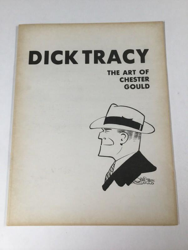 Dick Tracy The Art Of Chester Gould Museum Of Cartoon Art 1978