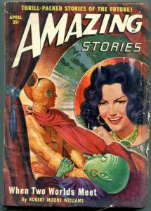 Amazing Stories Pulp April 1950- When Two Worlds Meet- Alien cover